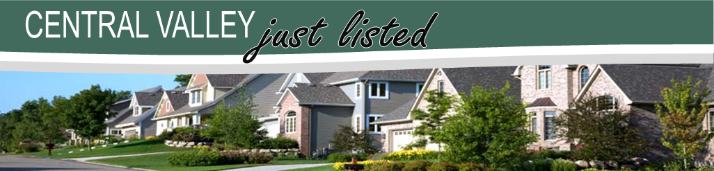 Central Valley Just Listed