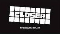 CLOSER RECORDS