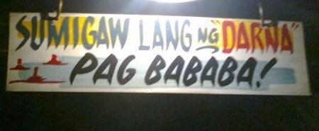 Sumigaw ka ng darna pag nababa sign