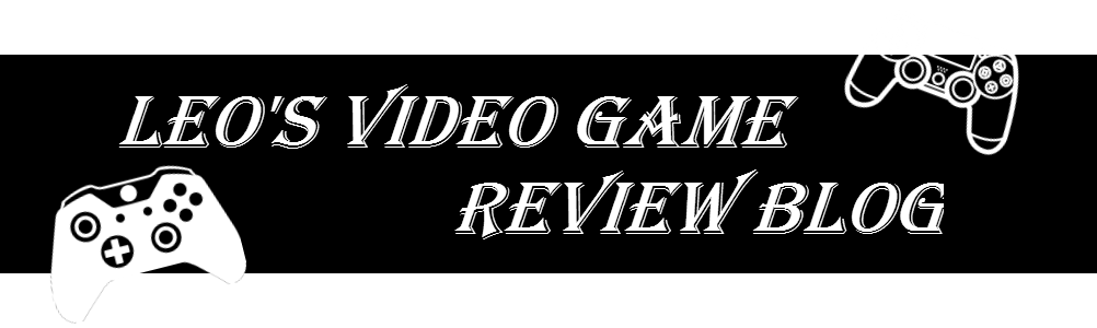 Leo's Video Game Review Blog