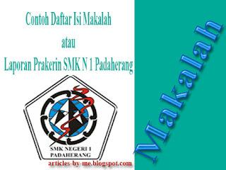 Contoh Daftar Isi Makalah atau Laporan Prakerin SMK N 1 Padaherang
