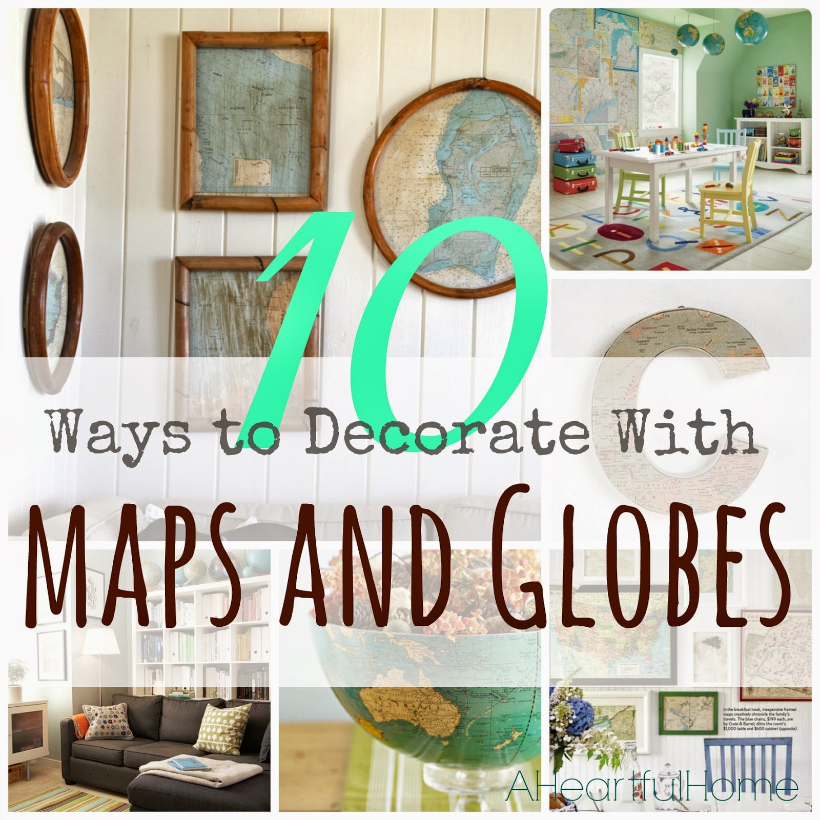 home 31 days of coastal style maps and globes and charts oh my