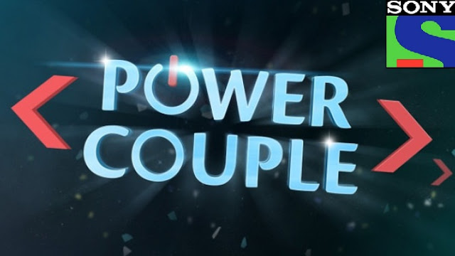 'Power Couple' SonyTv Upcoming Reality Show Concept |Host |Contestants |Promo |Timings Wiki