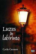 """""""Luzes de Labirinto"""""""