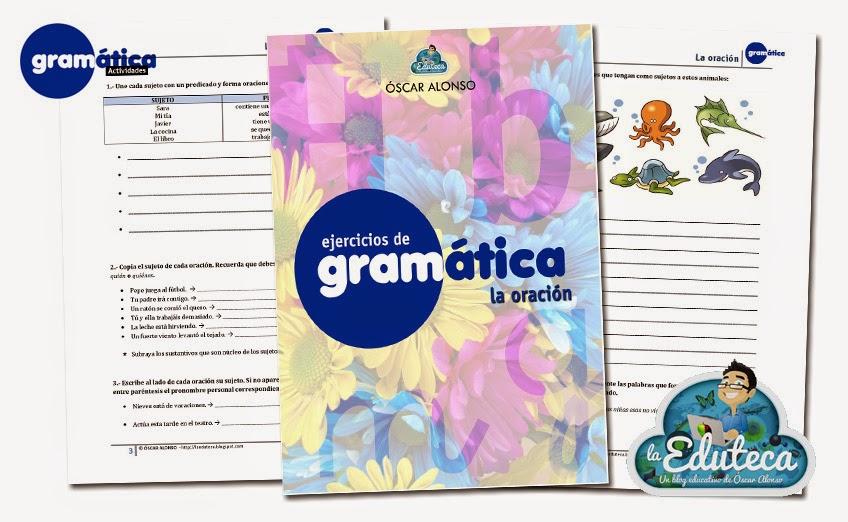 RECURSOS PRIMARIA | Ejercicios de gramática: la oración ~ La Eduteca