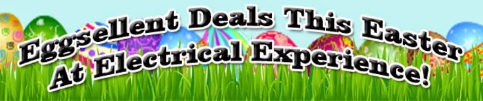Eggsellent Deals This Easter At Electrical Experience
