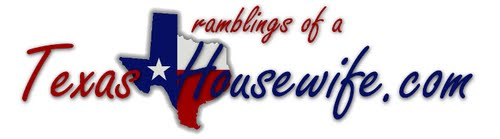 Ramblings of a Texas Housewife