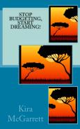 Stop Budgeting, Start Dreaming