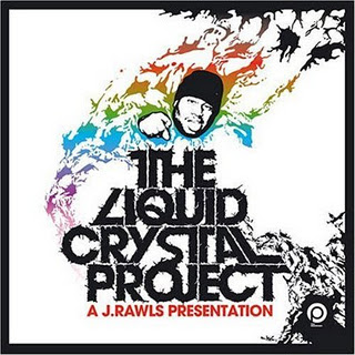 J. Rawls -  The Liquid Crystal Project (Rap/Jazz)