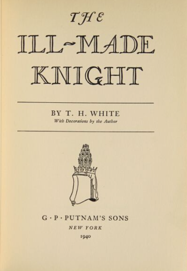 the character of lancelot in th whites the ill made knight The ill-made knight 1 th white the ill-made knight book #3 of the once and future king by th white nay, said sir lancelot  for once shamed may never be recovered 1 in the castle of benwick, the french boy was looking at his face in the polished surface of a kettle-hat it flashed in the sunlight with the stubborn gleam of metal.
