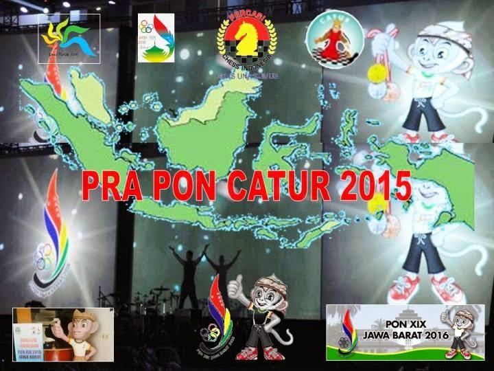 Pra PON Catur 2015 Ketentuan Awal