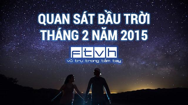 Quan sát bầu trời tháng 2 năm 2015.