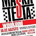 Maskatesta Weekend en Multiforo Alicia 16,17 y 18 de Agosto