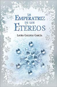 Portada de La emperatriz de los etéreos, de Laura Gallego García