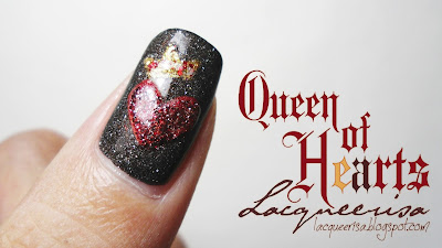 """Queen of Hearts, Lacqueerisa"""