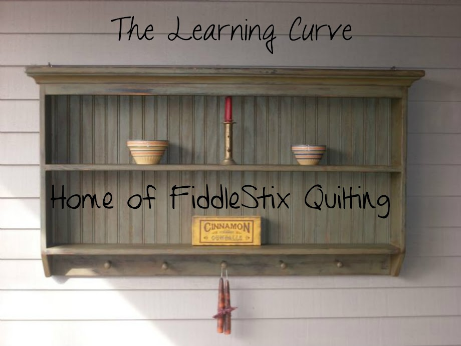 The Learning Curve  Home of FiddleStix Quilting