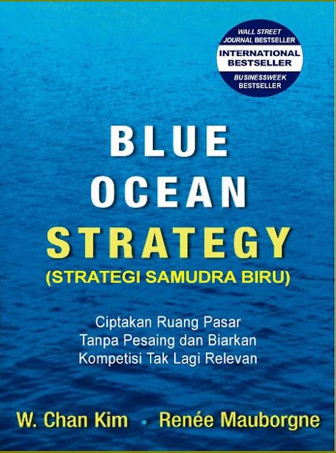 Blue Ocean, Strategy,W. Chan Kim,Renee Mauborgne,business,ekonomi,bisnis,buku