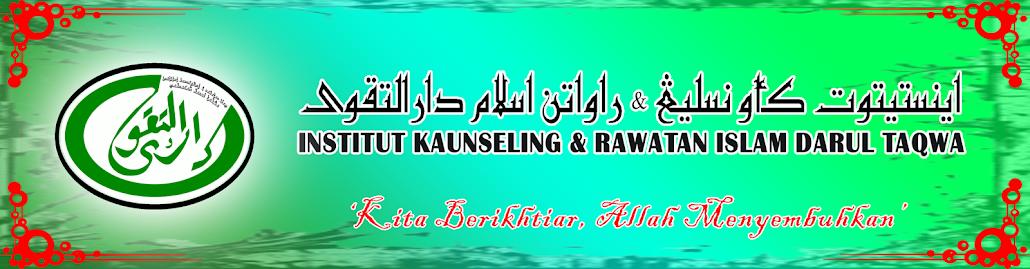 INSTITUT KAUNSELING & RAWATAN ISLAM MADRASAH DARUL TAQWA