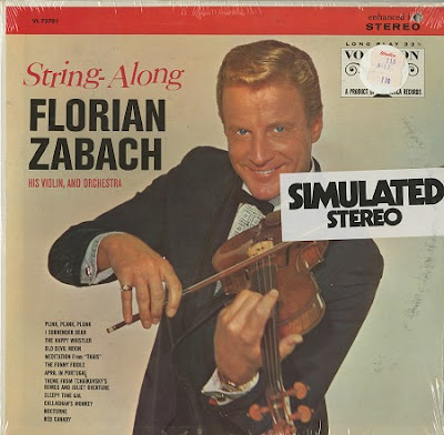 Florian Zabach - The Hot Canary And Other Violin Solos By Florian Zabach