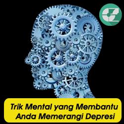 14 Trik Mental yang Membantu Anda Memerangi Depresi