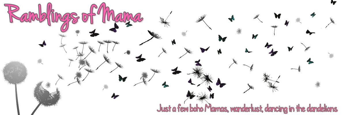 Ramblings of Mama