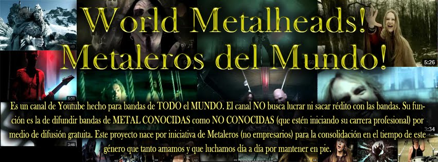 World Metalheads! Nuevo canal de Youtube de Metal