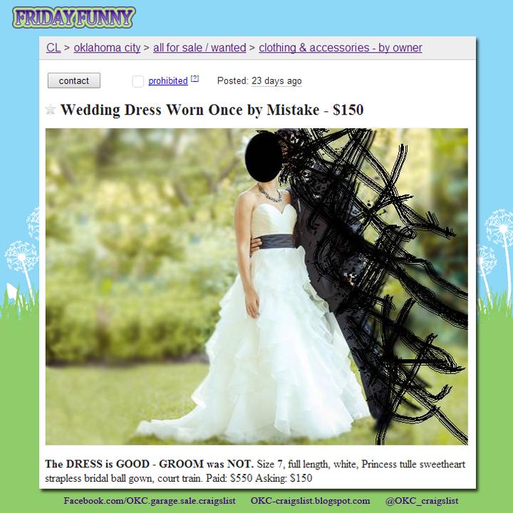 FUNNY CRAIGSLIST ADS Wedding Dress On Craigslist Worn Once By Mistake