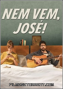 Nem Vem José Torrent Dual Áudio