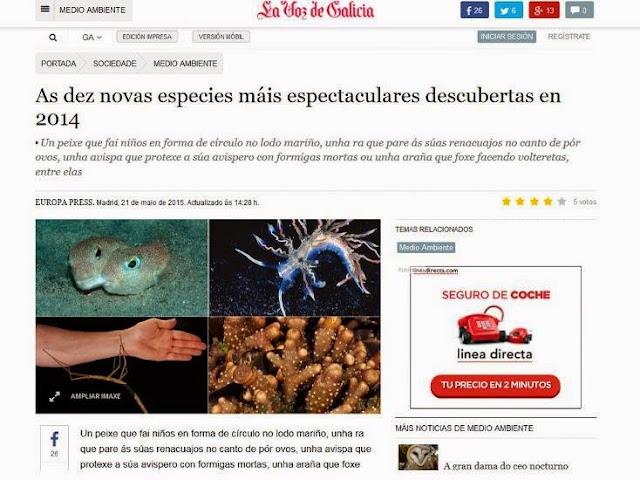 http://galego.lavozdegalicia.es/noticia/medioambiente/2015/05/21/diez-nuevas-especies-espectaculares-descubiertas-2014/00031432204954762242926.htm