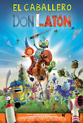El caballero Don Latón (2013) ()