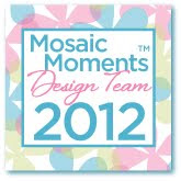 Mosaic Moments