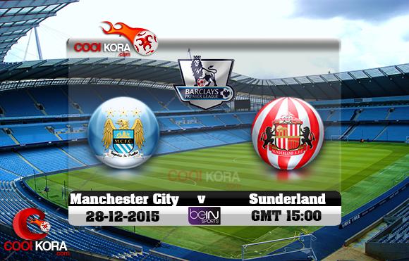مشاهدة مباراة مانشستر سيتي وسندرلاند اليوم 26-12-2015 في الدوري الانجليزي