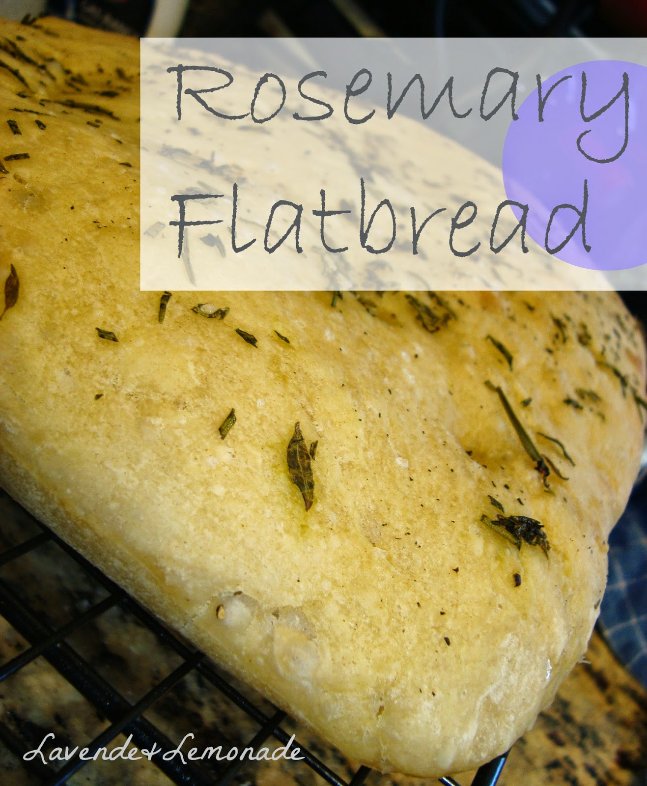 Rosemary Wheat Flatbread | Lavende & Lemonade