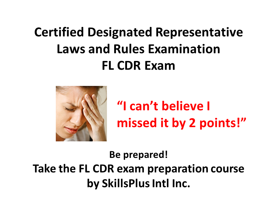 Florida Certified Designated Representative - CDR Exam Prep Course