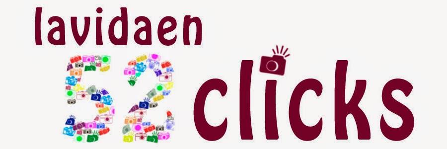 La Vida en 52 Clicks