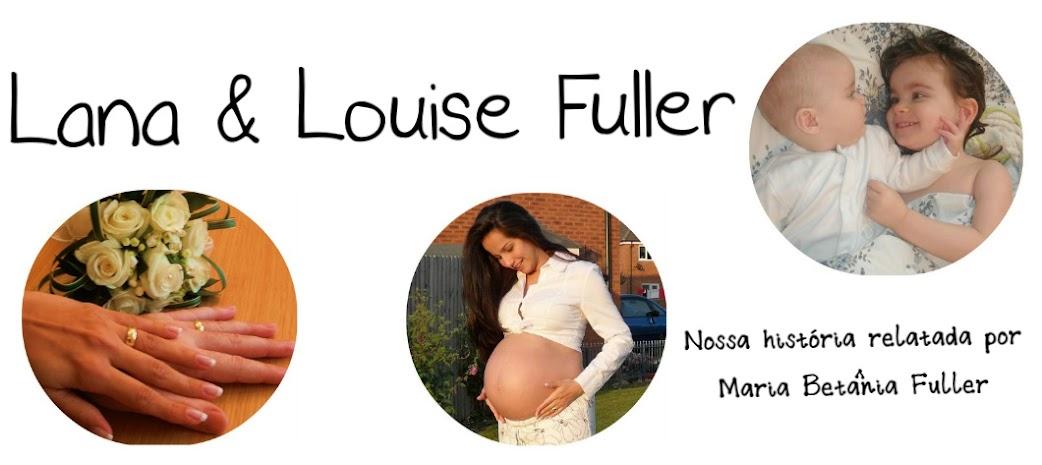 Lana & Louise Fuller