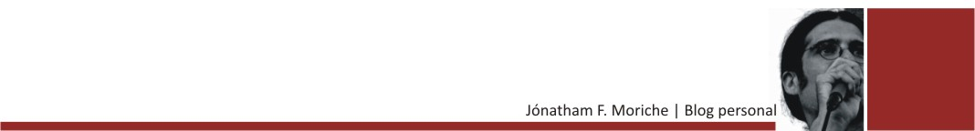 Jónatham F. Moriche | blog personal