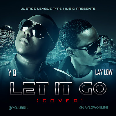 Laylow x YQ  - Let It Go (Cover)