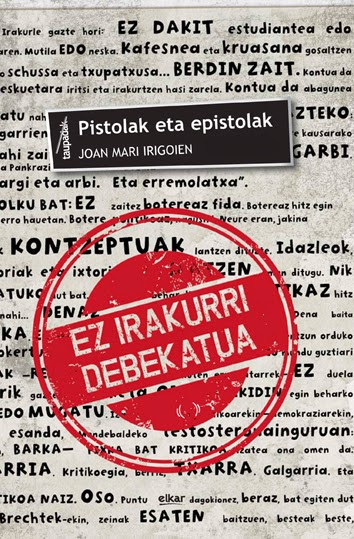 http://www.euskaragida.net/2014/12/pistolak-eta-epistolak.html