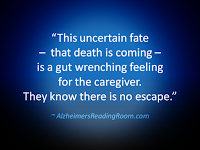 The Uncertain Fate That Death is Coming - Alzheimer's Reading Room