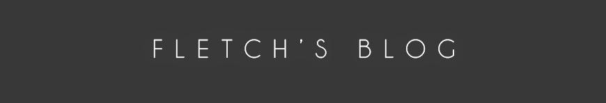 Fletch's Blog