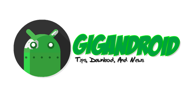 GIGANDROID | Tips, Download, And News