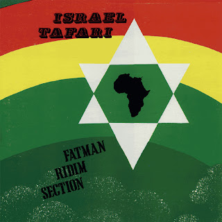Fatman Riddim Section - Israel Tafari