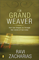 The Grand Weaver by Ravi Zacharias