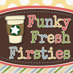 Funky Fresh Firsties