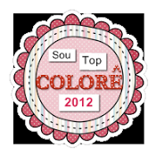 Sou Top Colorê!!!