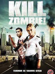 Phim Tiêu Diệt Zombie-Kill Dead Zombie