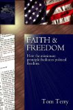 Faith & Freedom: How the Missionary Principle Facilitates Political Freedom