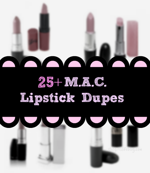 25+ MAC Lipstick Drugstore Dupes