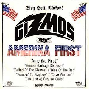 The Gizmos Amerika First